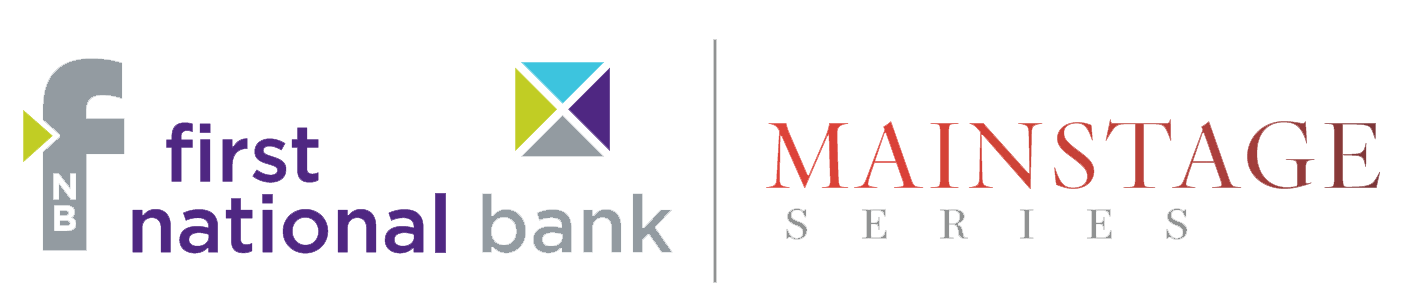 First National Bank Mainstage Series